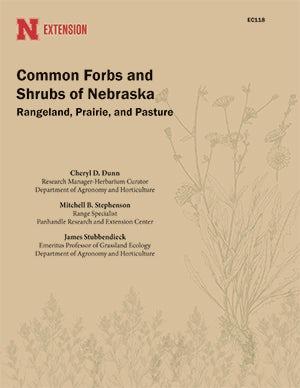 Common Forbs and Shrubs of Nebraska: Rangeland, Prairie, and Pasture