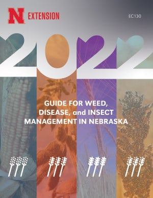 2020 Guide for Weed, Disease, and Insect Management in Nebraska