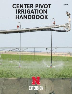 Center Pivot Irrigation Handbook (EC3017)