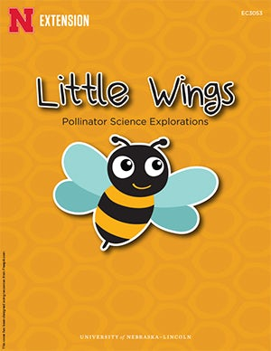 Little Wings: Pollinator Science Explorations