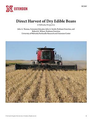Direct Harvest of Dry Edible Beans: A Nebraska Perspective (EC309)